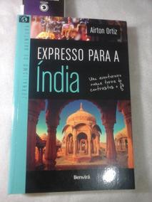 Expresso Para A Índia Airton Ortiz