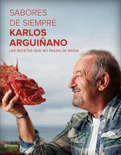 Imagen 1 de 3 de Sabores De Siempre De Karlos Arguiñano   - Planeta