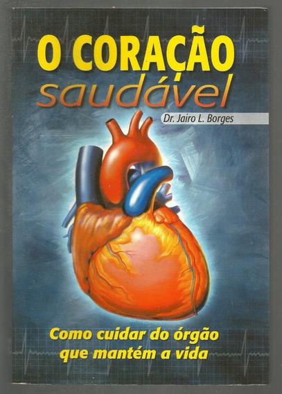 O Coração Saudável - Jairo Borges