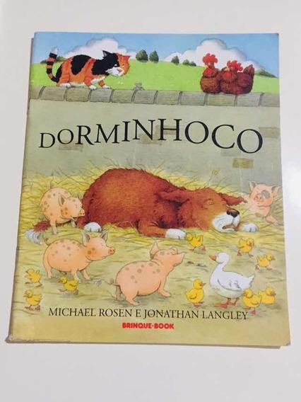 Livro Dorminhoco - Michael Rosen E Jonathan Langley