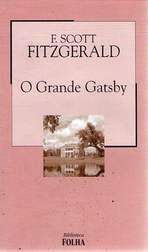 Grande Gatsby, O (folha) Fitzgerald, F. Sco
