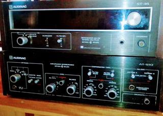 Amplificador Audinac At510 /sintonizador Audinac St 46
