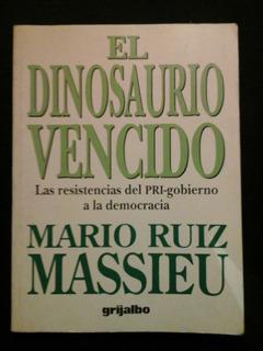 El Dinosaurio Vencido