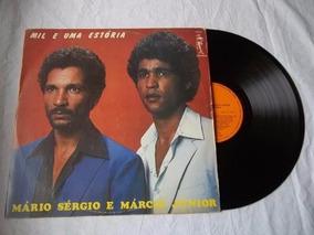 Vinil Lp - Mario Sérgio E Marcio Junior - Mil E Uma Estória