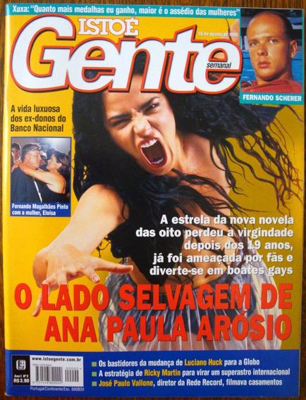 Revista Isto É Gente - O Lado Selvagem De Ana Paula Arósio