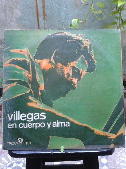 Villegas En Cuerpo Y Alma
