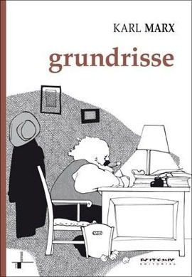 Grundrisse - Manuscritos Economicos