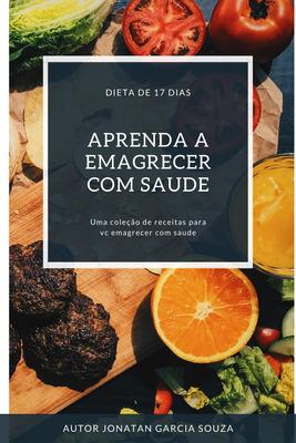 A Dieta De 17 Dias Leia A Descrição