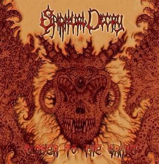 Spiritual Decay- Closer To The Grave (cd Importado)