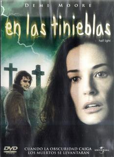 En Las Tinieblas - Half Light Demi Moore