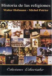Historia De Las Religiones - Walter Hofmann | Michel Poirier