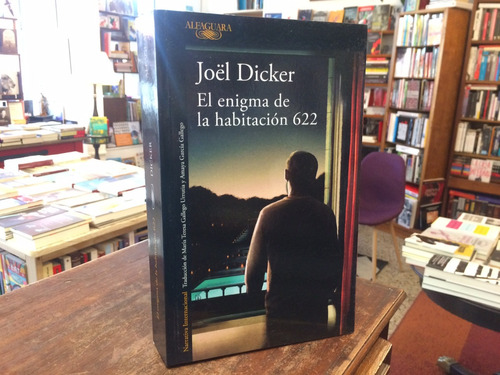 El Enigma De La Habitación 622 - Joel Dicker