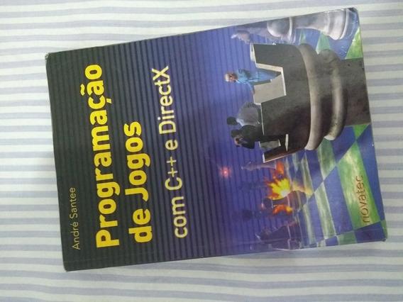 Livro Programação De Jogos Com C++ E Directx André Santee