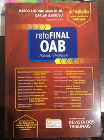 Reta Final Oab 2017 - Revisão Unificada - 6ª Ed., Editora Rt