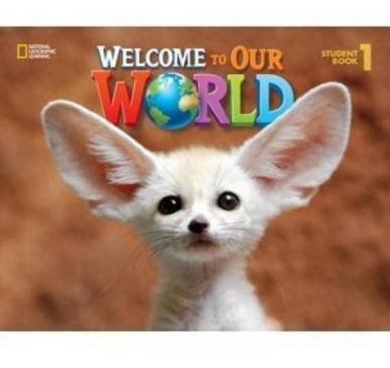 Welcome To Our World 1 - Student Book With Dvd