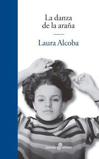 La Danza De La Araña - Laura Alcoba