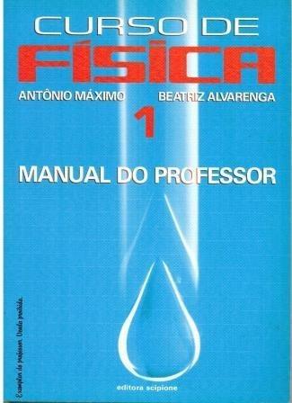 Livro Curso De Física 1 - Antônio Máximo Ribeiro Da Luz