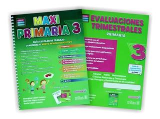 Maxi Primaria 3 Guía Escolar De Trabajo Y Evaluación Trillas