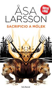 Sacrificio A Molek De Åsa Larsson - Seix Barral