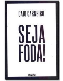 Livro Seja Foda A Pronta Entrega!!!