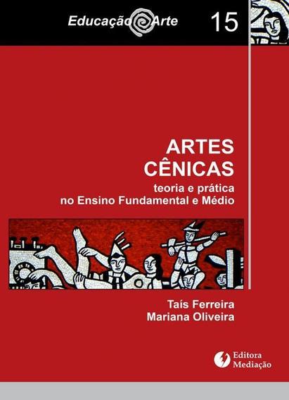 Artes Cenicas - Teoria E Pratica No Ensino Fundamental E Med