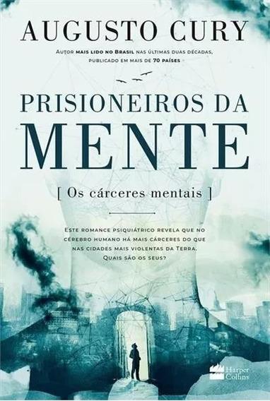 Livro Prisioneiros Da Mente - Augusto Cury Lançamento