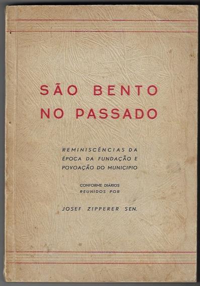 Livro São Bento No Passado Baseado Em Diários Josef Zipperer