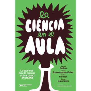 La Ciencia En El Aula - Diego Golombek