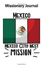 Libro - Missionary Journal Mexico City Southwest Mission: Mo