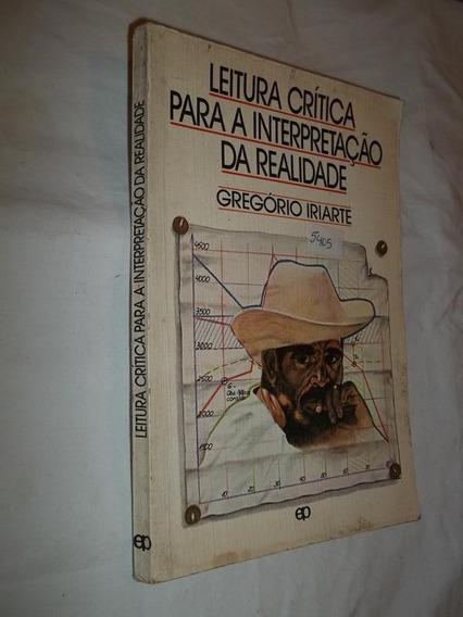 Livro - Leitura Crítica Para A Interpretação Da Realidade