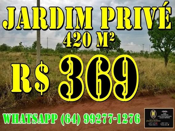 Lotes Parcelados 420 Metros - Jardim Privé - Lote A Venda No Bairro Jardim Privé Das Caldas - Caldas Novas, Go - Yh98860