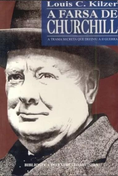 A Farsa De Churchill 2ª Guerra Mundial Leia + Livros Militar