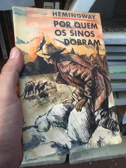 Por Quem Os Sinos Dobram / 10ª Edição Ernest Hemingway /