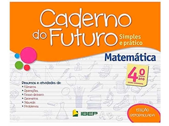 Caderno Do Futuro Matemática 4 Ano