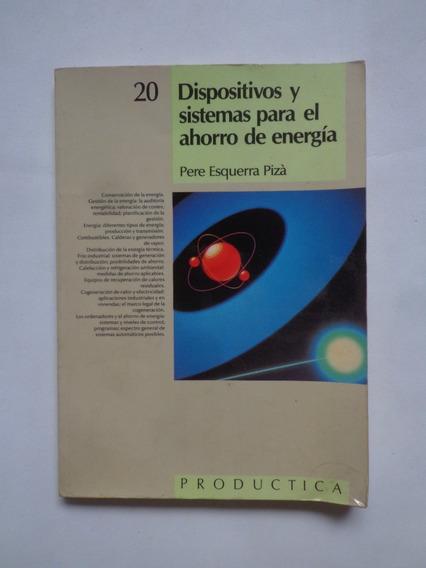 Dispositivos Y Sistemas Para El Ahorro De Energía