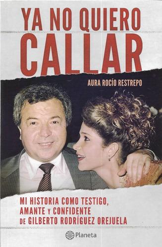 Ya No Quiero Callar - Aura Rocío Restrepo - Cartel De Cali