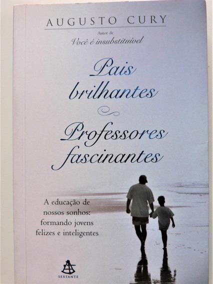 Livro: Pais Brilhantes Professores Fascinantes Augusto Cury