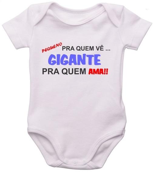Body Infantil Bebe Personalizado Frase Gigante Pra Quem Ama