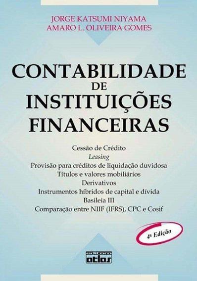 Contabilidade De Instituições Financeiras - 4ª Ed.