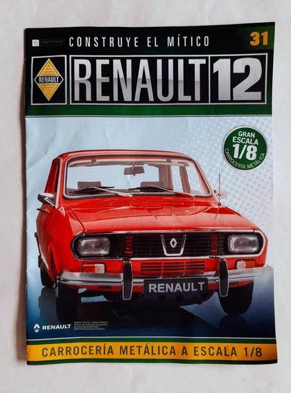 Renault 12 Para Armar - Eaglemoss - Numero 31 + Piezas