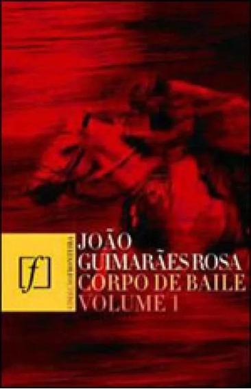 Livro Corpo De Baile Vol.1 - João Guimarães Rosa