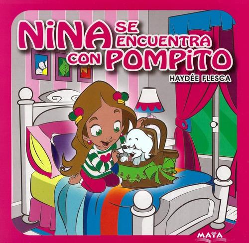 Nina Se Encuentra Con Pompito - Libro - Haydee Flesca