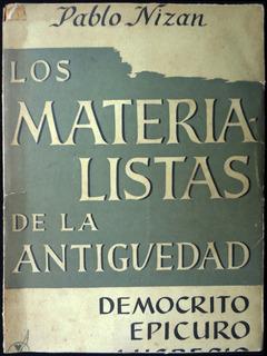 Los Materialistas De La Antigüedad. Pablo Nizan. 1950. 48190