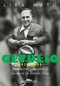 Getúlio 2 (1930-1945) Do Governo Provisório À Ditadura