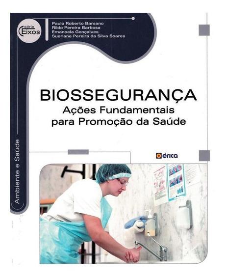 Biosseguranca - Acoes Fundamentais Para Promocao Da Saude