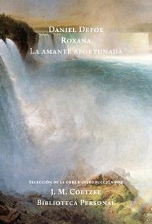 Roxana - La Amante Afortunada, Defoe, Hilo De Ariadna