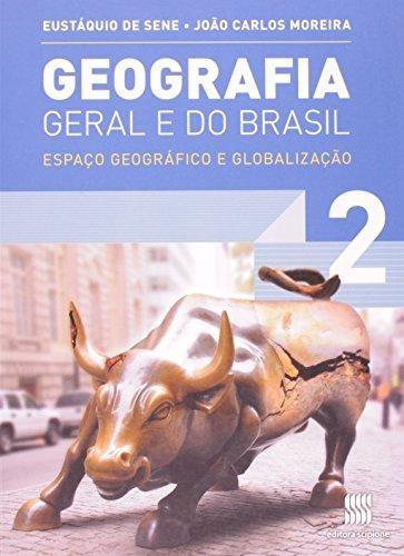 Geografia Geral E Do Brasil - 2º Ano - Ensino Médio - 2º Ano