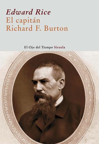 El Capitán Richard Burton, Edward Rice, Ed. Siruela