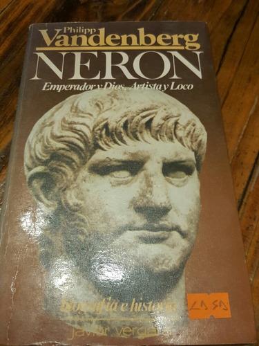 Vandenberg Neron Emperador Y Dios(pv)