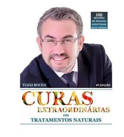 Guia De Chás + Livro Curas Extraordinárias Tiago Rocha